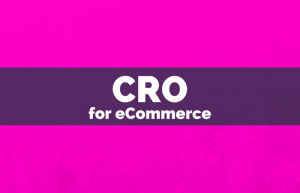 CRO for eCommerce Online Courses
