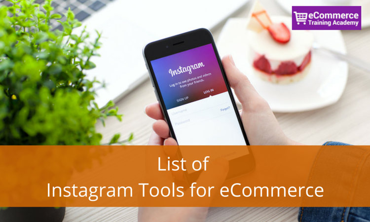 List of Instagram Tools for eCommerce