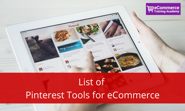 List of Pinterest Tools for eCommerce