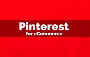 Pinterest for eCommerce (1)