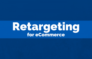 Retargeting for eCommerce Online Courses