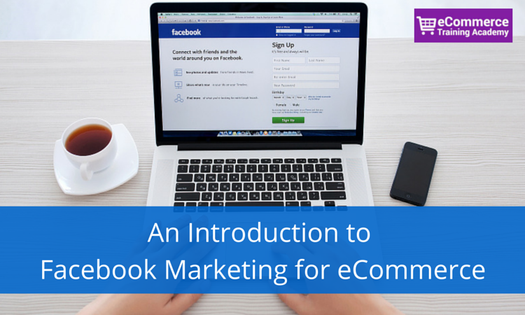 An Introduction to Facebook Marketing
