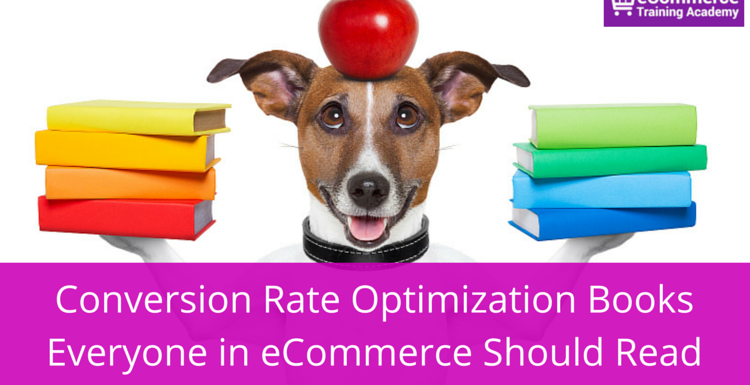 Conversion Rate Optimization Books Everyone in eCommerce Should Read