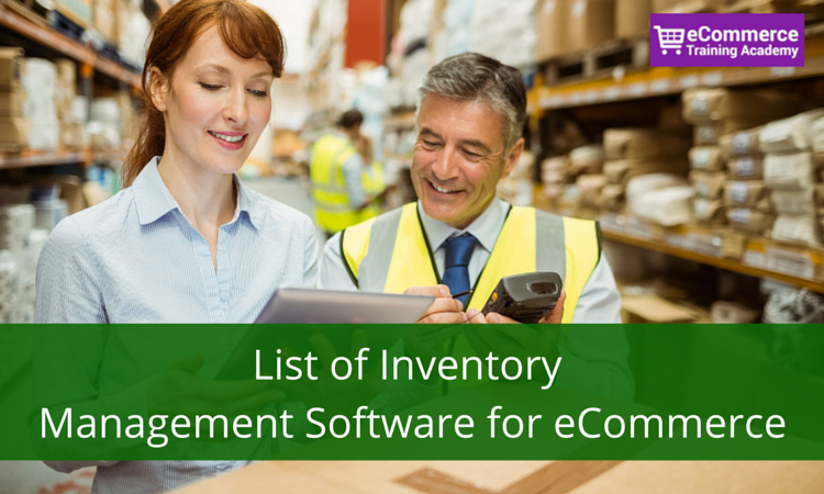 List of Inventory Management Software for eCommerce