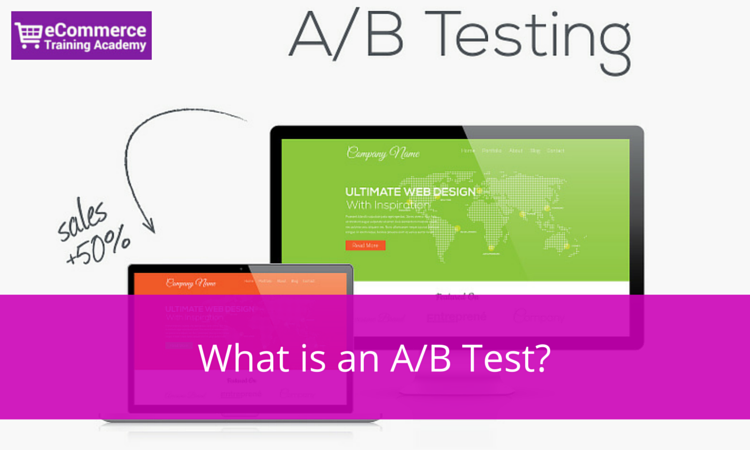 What is an A-B Test