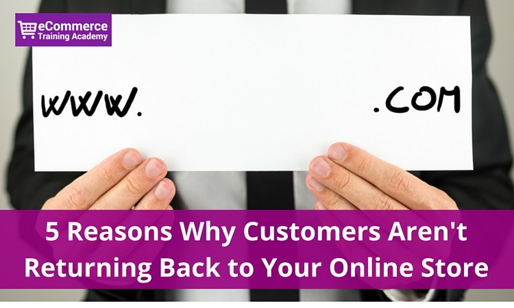 ecommerce customers not returning back