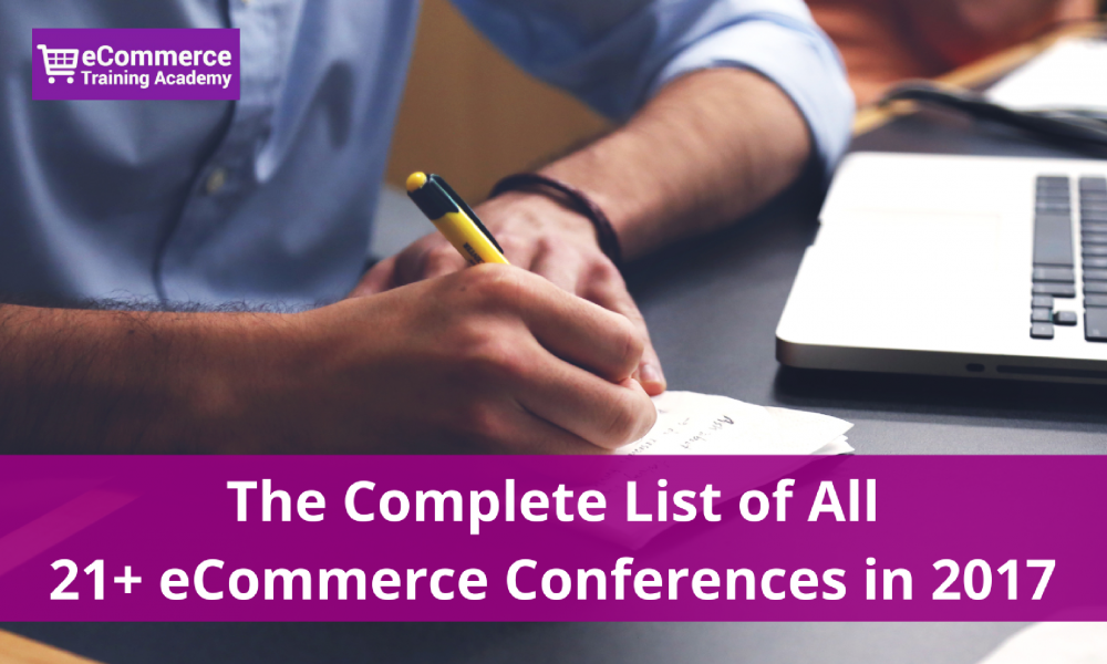 List of all eCommerce conferences 2017