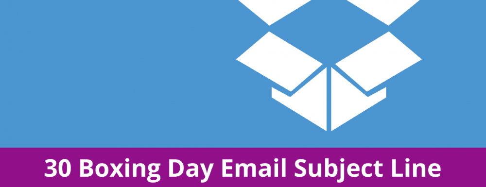 30 Boxing Day Email Subject Line Ideas for eCommerce
