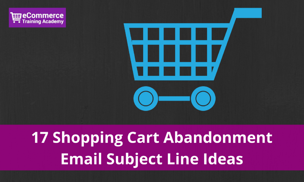 cart abandonment subject lines