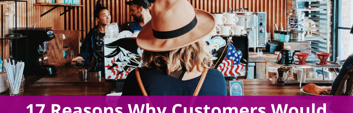 17 Reasons Why Customers Would Come Back to Your Online Store