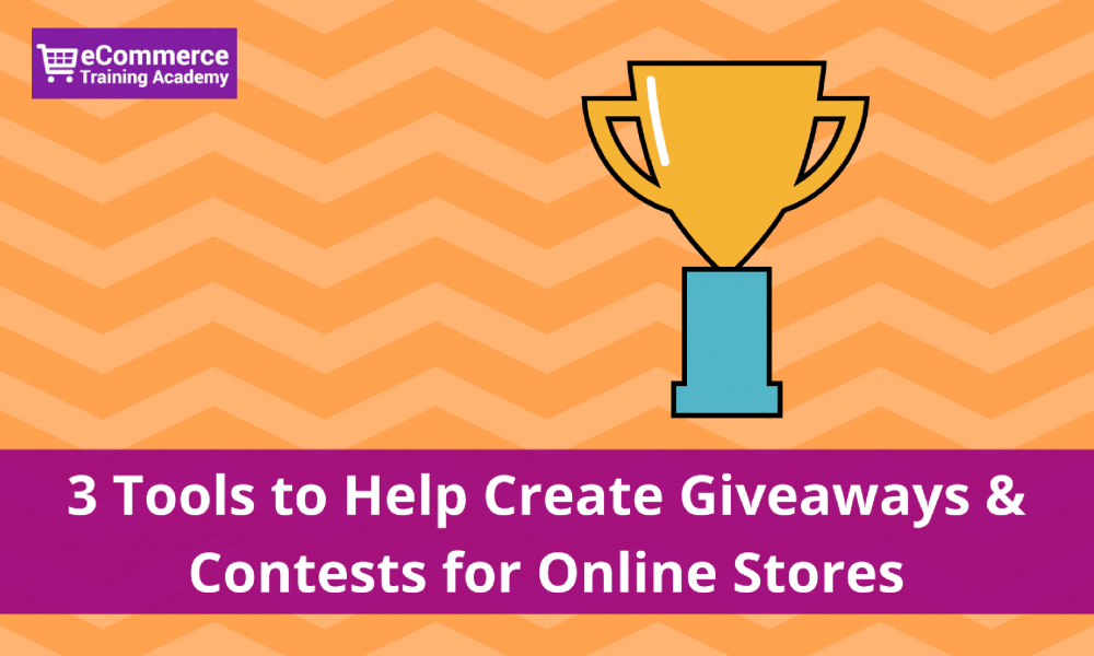 3 Tools to Create Giveaways & Contests for eCommerce