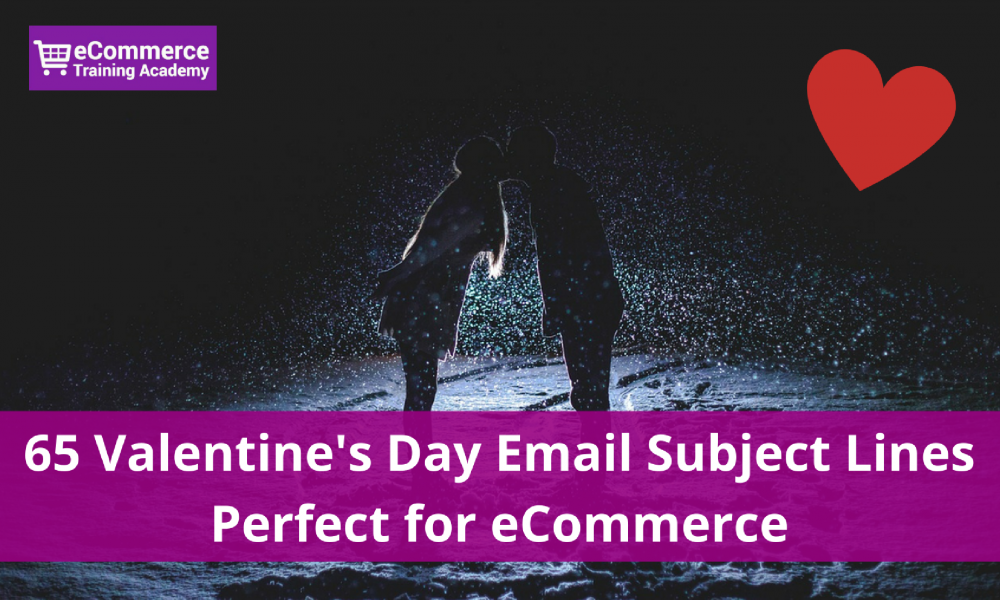 65 Valentine S Day Email Subject Lines Perfect For Ecommerce