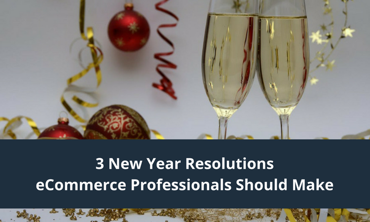 ecommerce new year resolutions