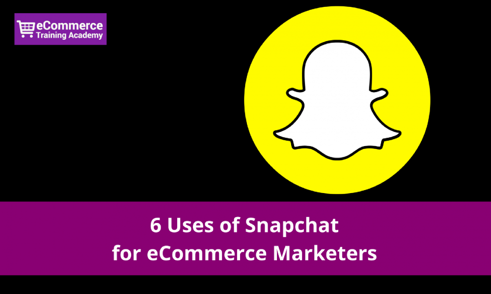 how to use snapchat for ecommerce
