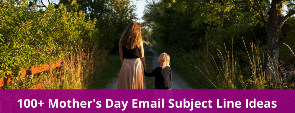 105 Mother's Day Email Subject Line Ideas for eCommerce