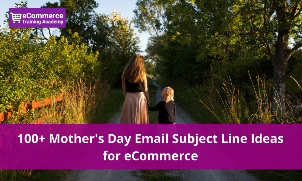 mother's day subject line examples and ideas