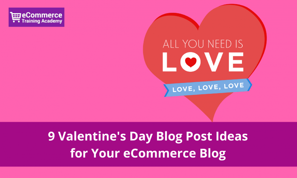 valentines day blog post ideas