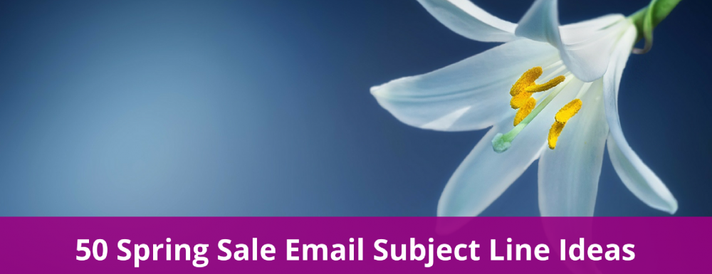 50 Spring Sale Email Subject Line Ideas for eCommerce