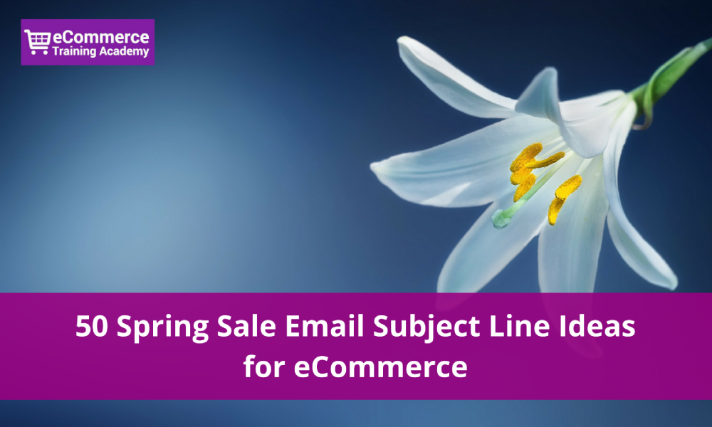 spring sale email subject line examples