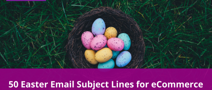 50 Easter Email Subject Lines for eCommerce