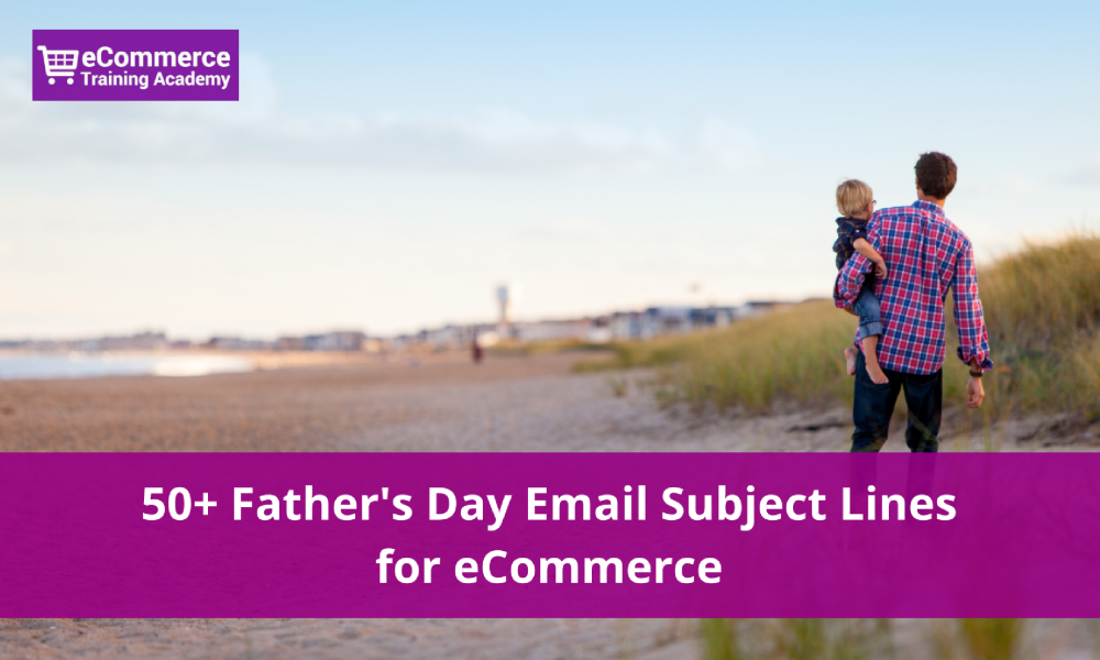 fathers day subject line examples