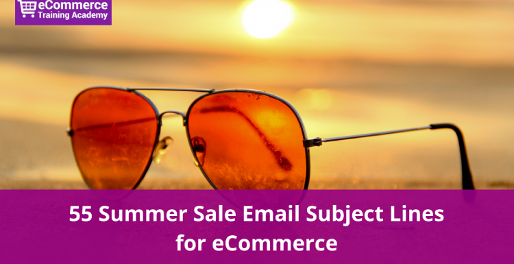 55 Summer Sale Email Subject Lines for eCommerce