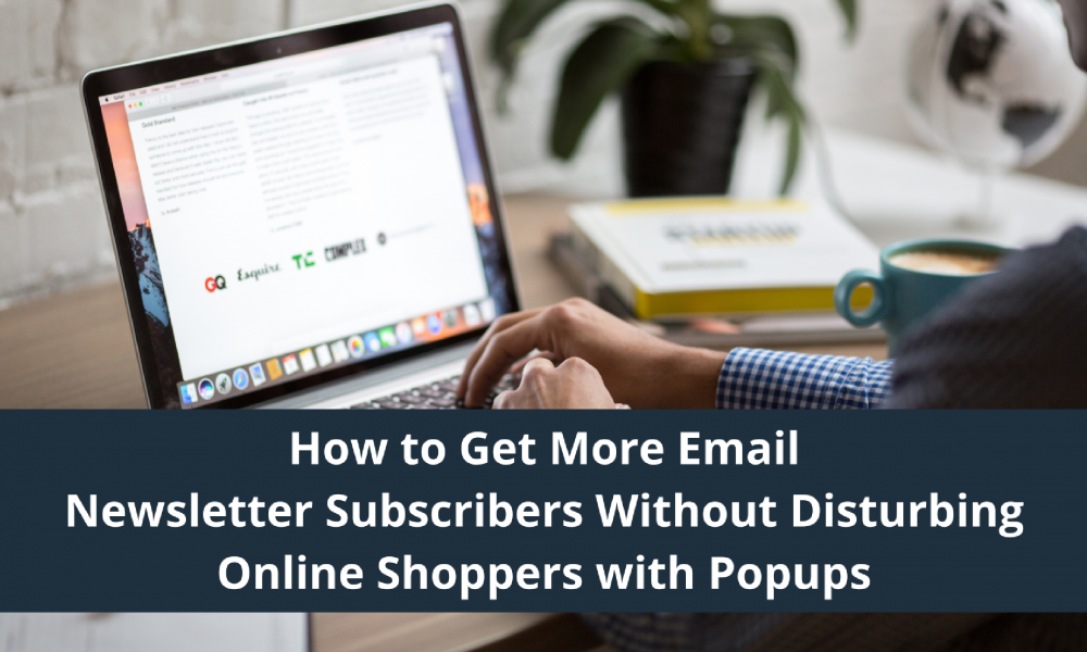 get email subscribers without popups