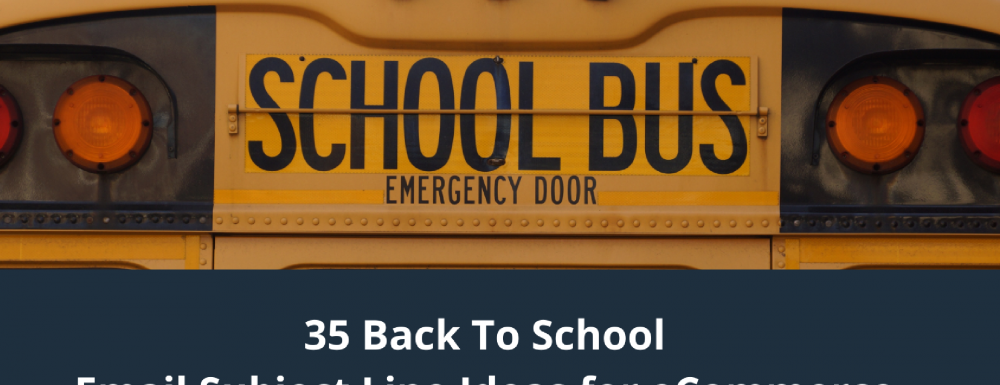 35 Back To School Email Subject Line Ideas for eCommerce