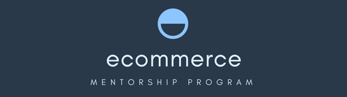 eCommerce Mentorship Program