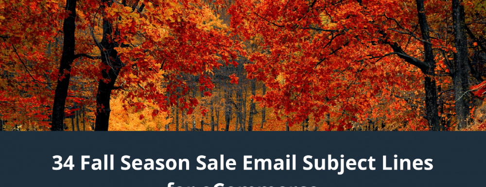 34 Fall Season Sale Email Subject Lines for eCommerce