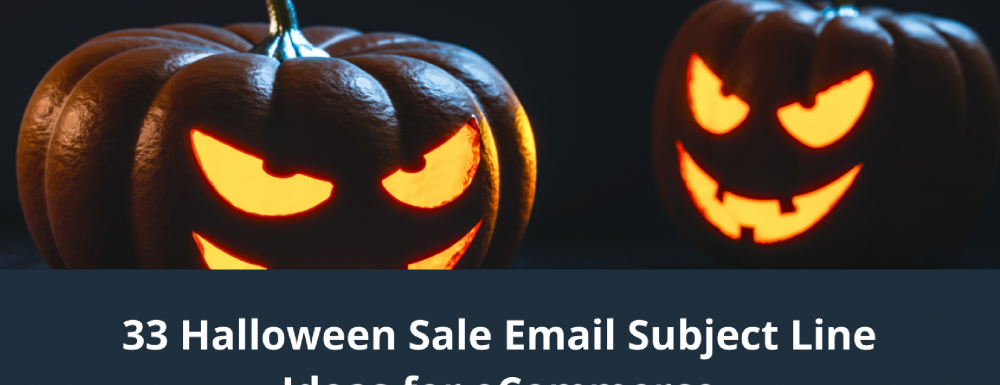 33 Halloween Sale Email Subject Line Ideas for eCommerce