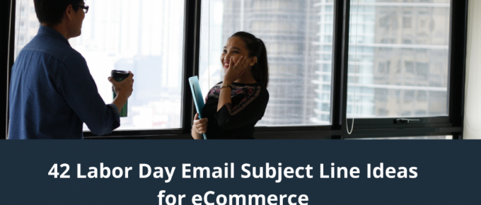 42 Labor Day Email Subject Line Ideas for eCommerce