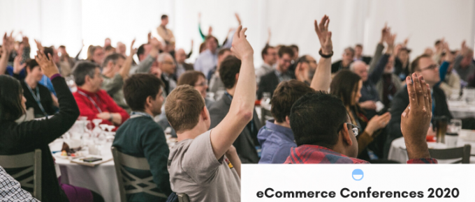 21+ eCommerce Conferences in 2020 for Retailers