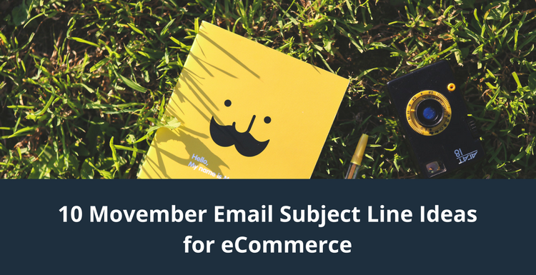 10 Movember Email Subject Line Ideas for eCommerce