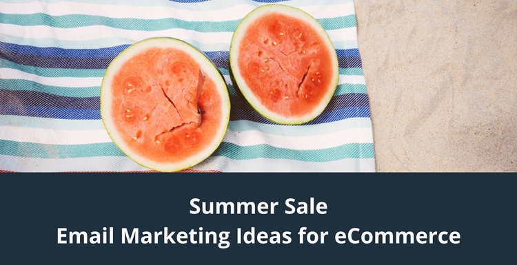 Summer Sale Email Marketing Ideas for eCommerce