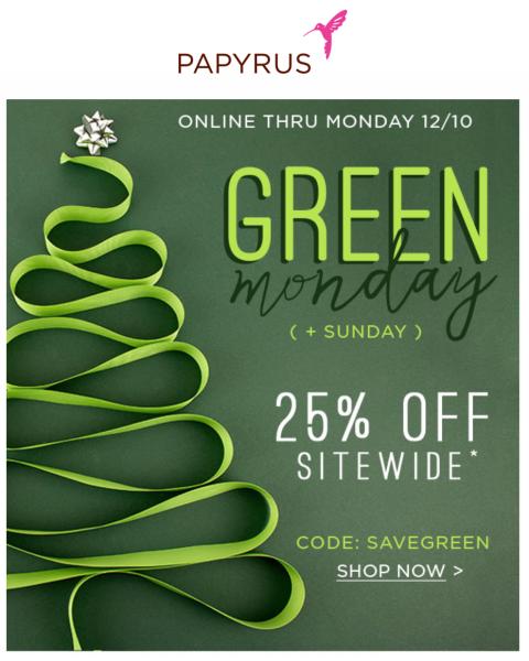 Papyrus Green Monday Sale