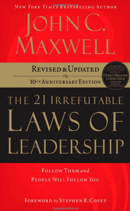 Laws of Leadership by John C. Maxwell